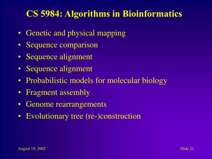 CS 5984: Algorithms in Bioinformatics