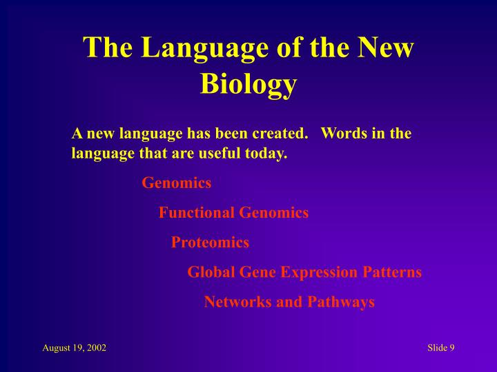 The Language of the New Biology