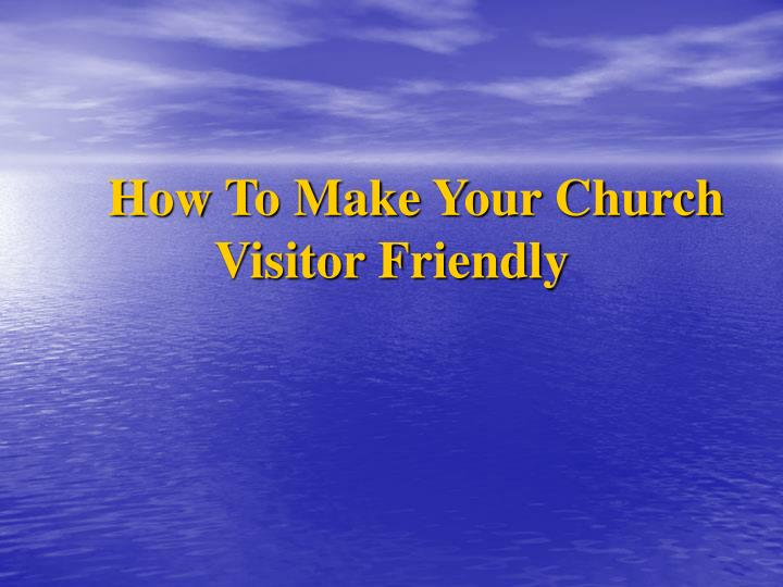 How To Make Your Church