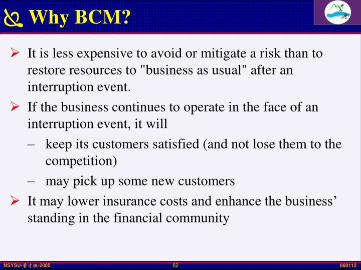 Why BCM?