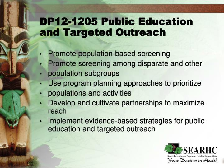 DP12-1205 Public Education and Targeted Outreach