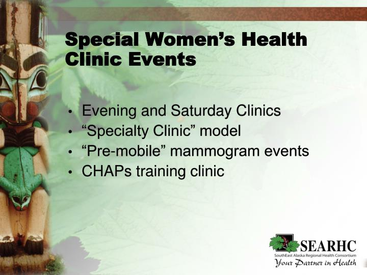 Special Women's Health Clinic Events