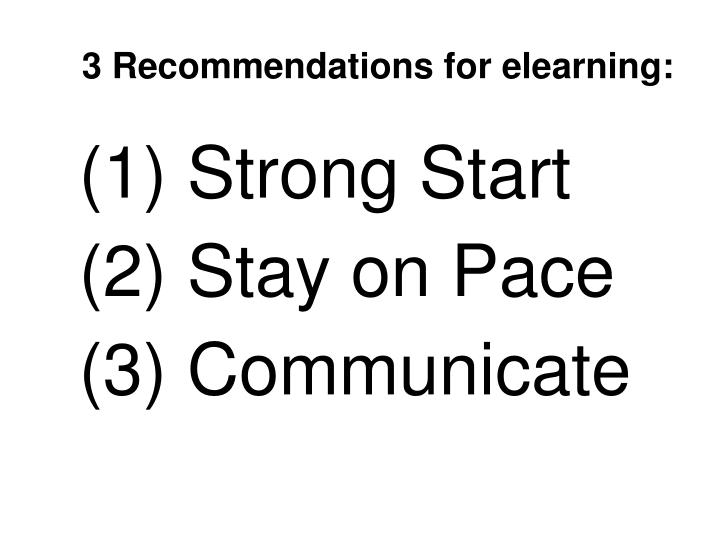 3 Recommendations for elearning: