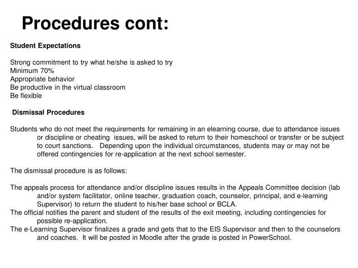 Procedures cont: