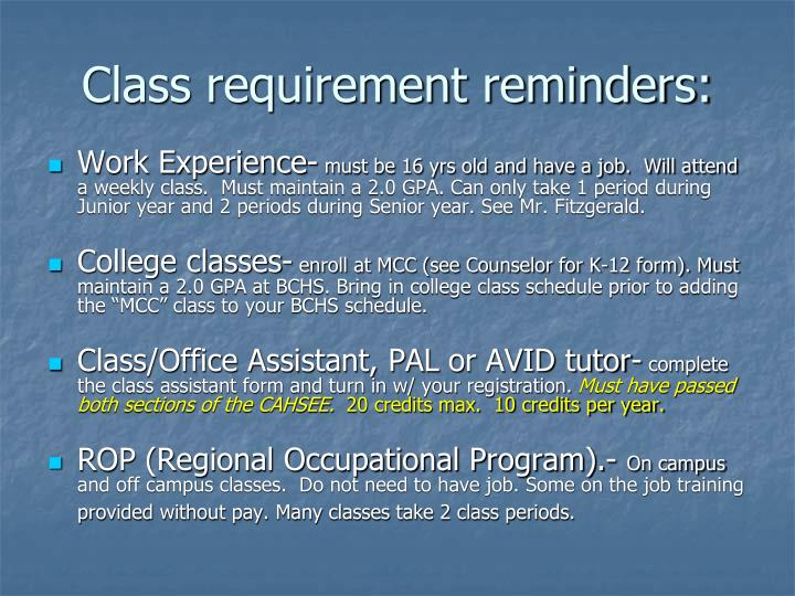 Class requirement reminders: