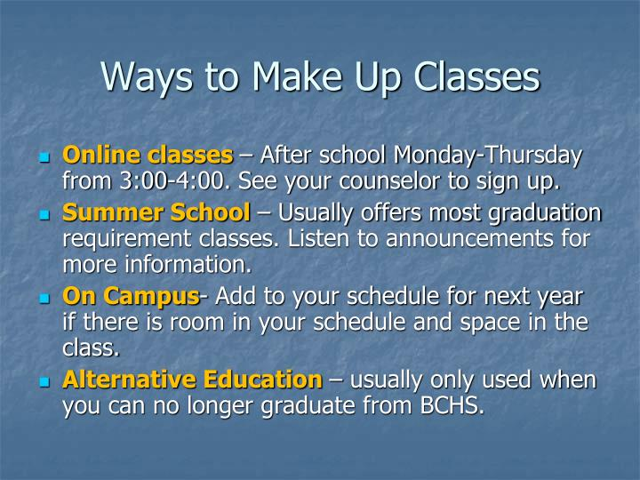 Ways to Make Up Classes