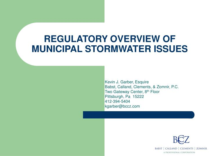 Regulatory overview of municipal stormwater issues