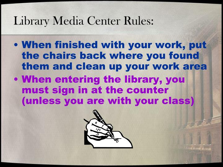 Library Media Center Rules: