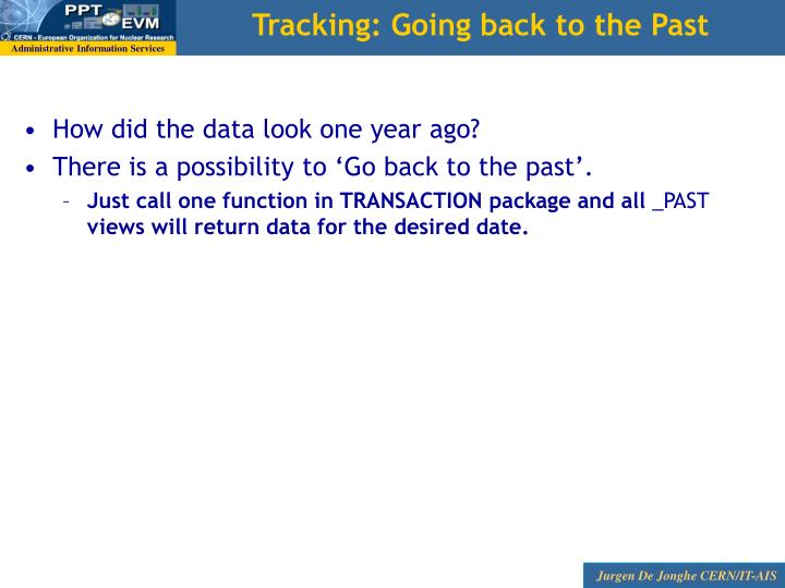 Tracking: Going back to the Past
