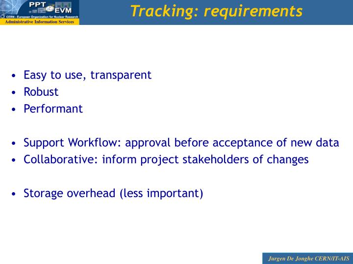 Tracking: requirements