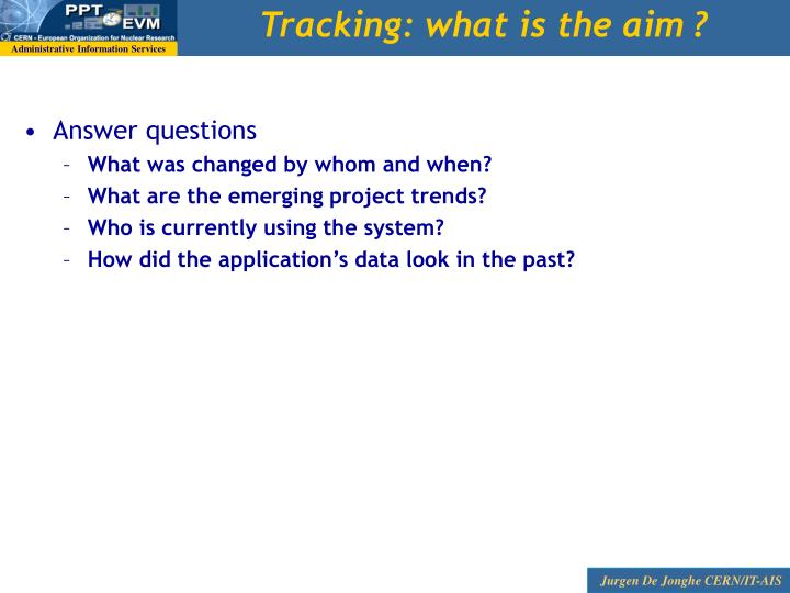 Tracking: what is the aim ?