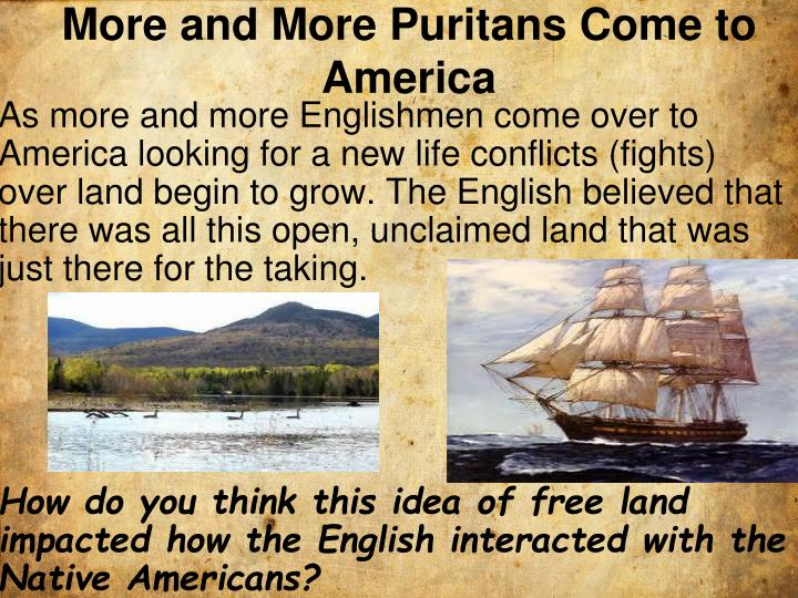 More and More Puritans Come to America