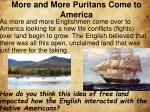more and more puritans come to america