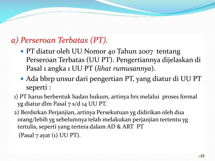 a) Perseroan