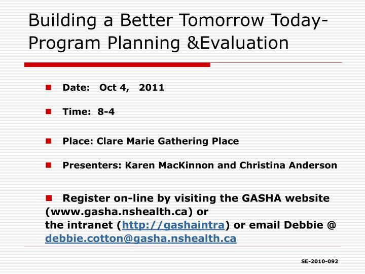 Building a better tomorrow today program planning evaluation