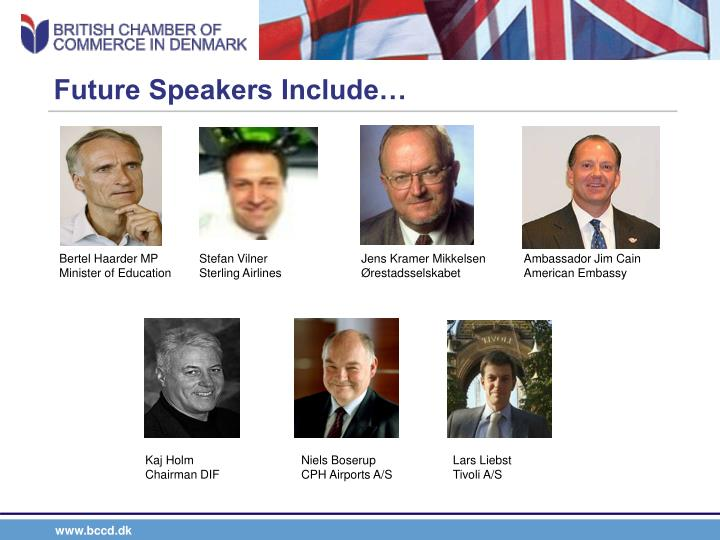 Future Speakers Include…