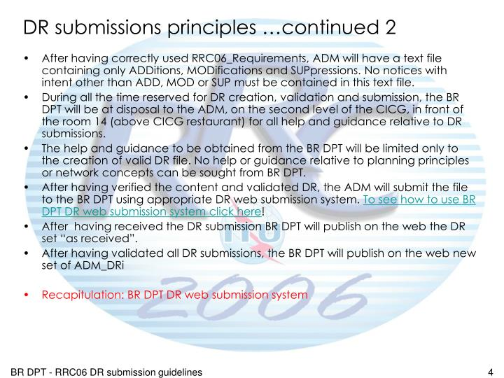 DR submissions principles …continued 2