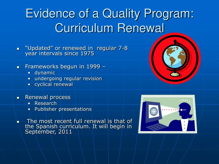 Evidence of a Quality Program: Curriculum Renewal