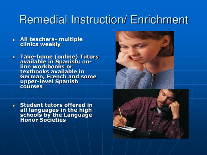 Remedial Instruction/ Enrichment