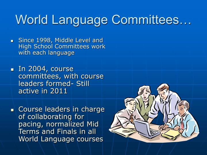 World Language Committees…