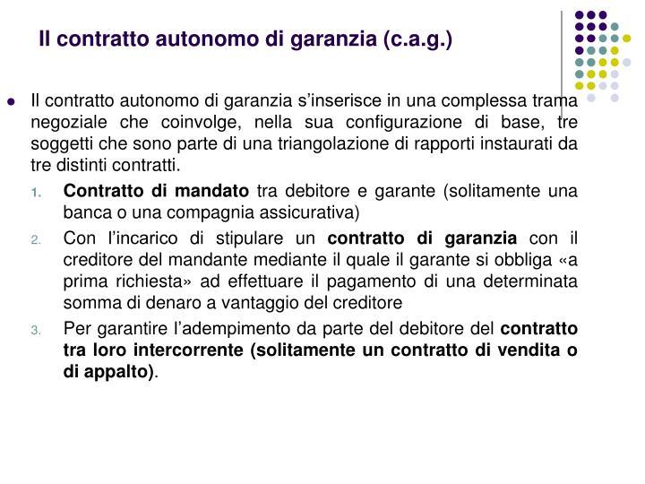 Il contratto autonomo di garanzia (
