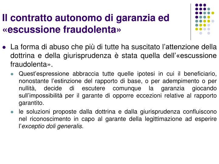 Il contratto autonomo di garanzia ed «escussione fraudolenta»