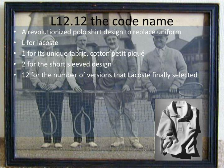 L12.12 the code name