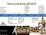 tennis and ren lacoste