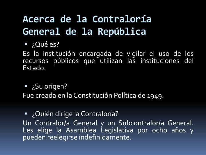 Acerca de la Contraloría General de la República