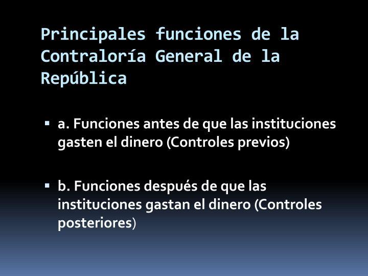 Principales funciones de la Contraloría General de la República