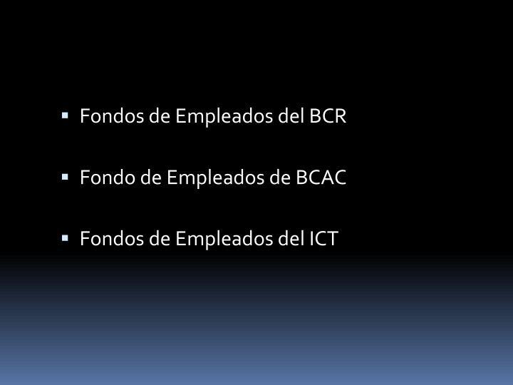 Fondos de Empleados del BCR