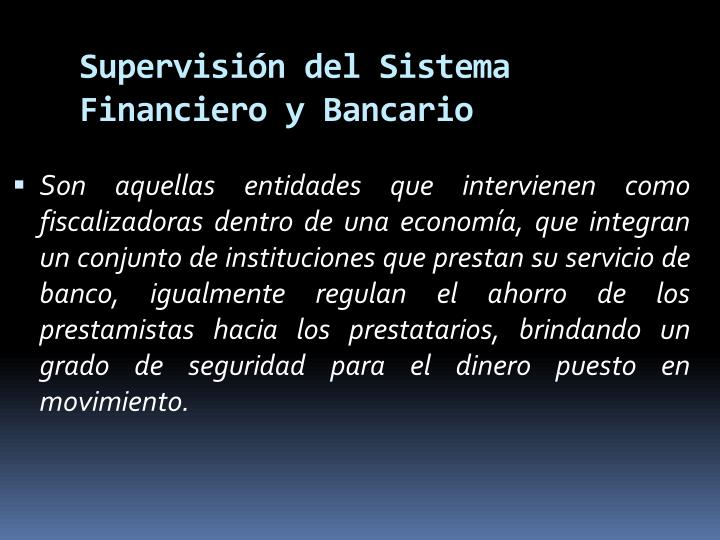 Supervisin del Sistema Financiero y Bancario