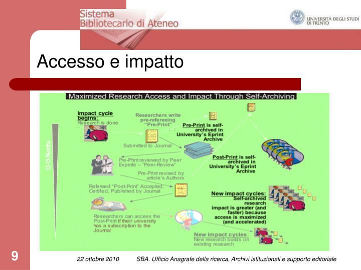 Accesso e impatto