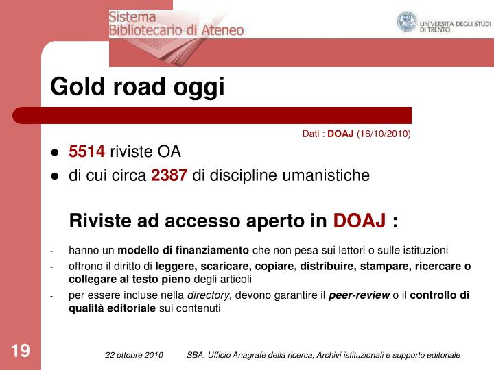 Gold road oggi
