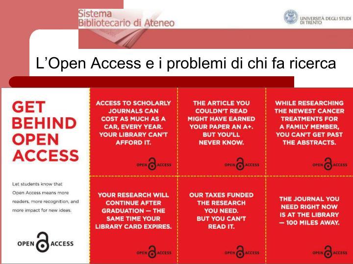 L'Open Access e i problemi di chi fa ricerca