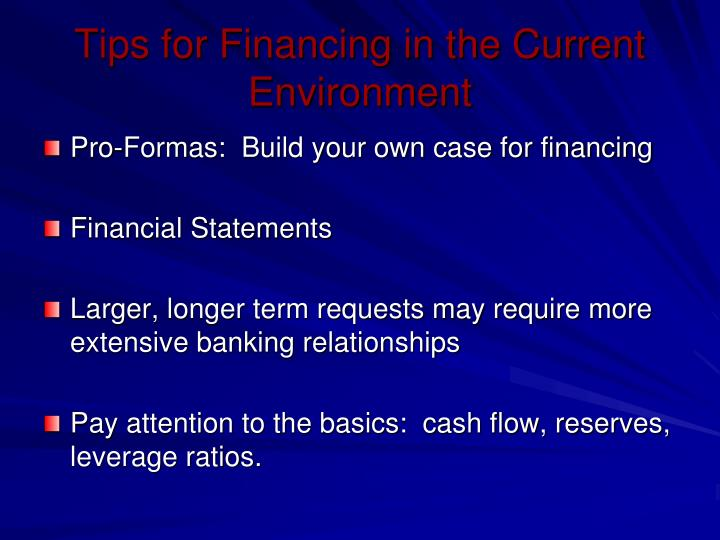 Tips for Financing in the Current Environment