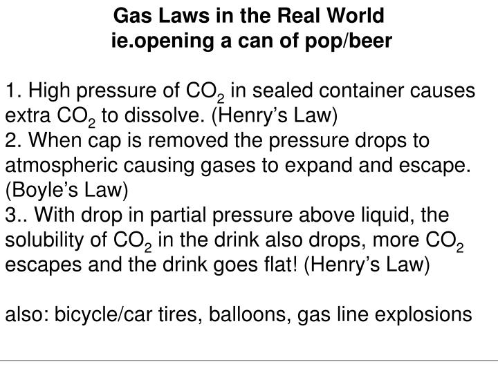 Gas Laws in the Real World