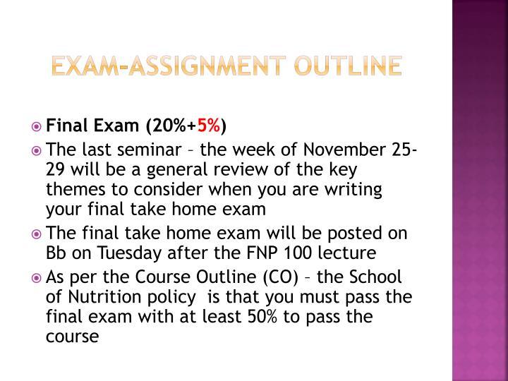 Exam-Assignment outline