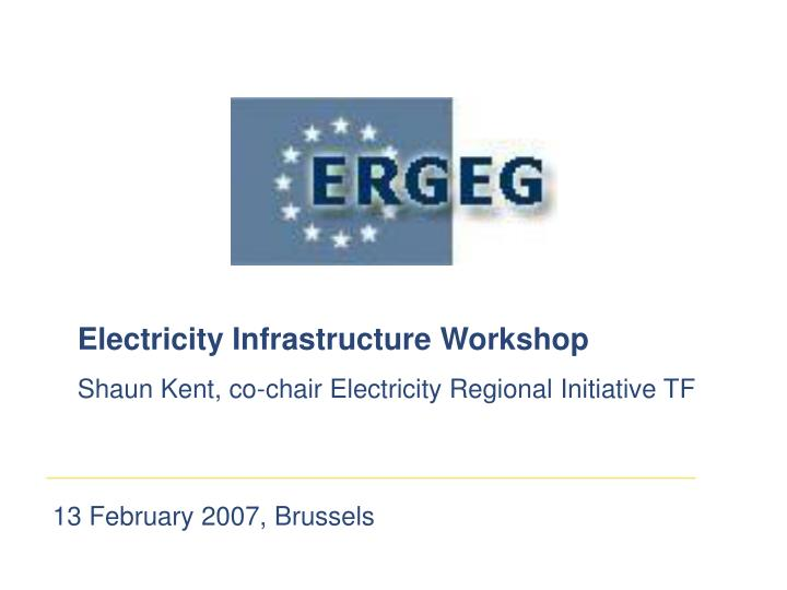Electricity Infrastructure Workshop