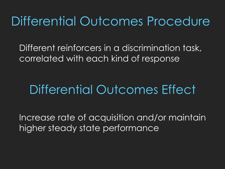 Differential outcomes procedure