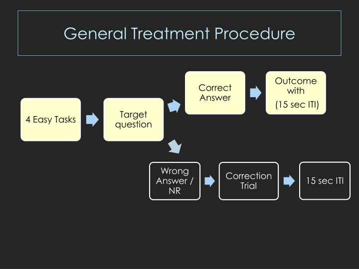 General Treatment Procedure