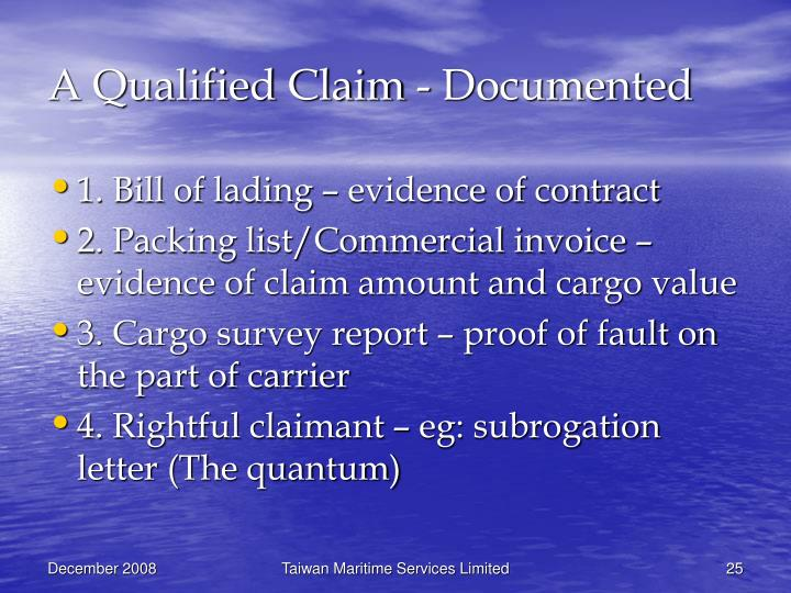 A Qualified Claim - Documented