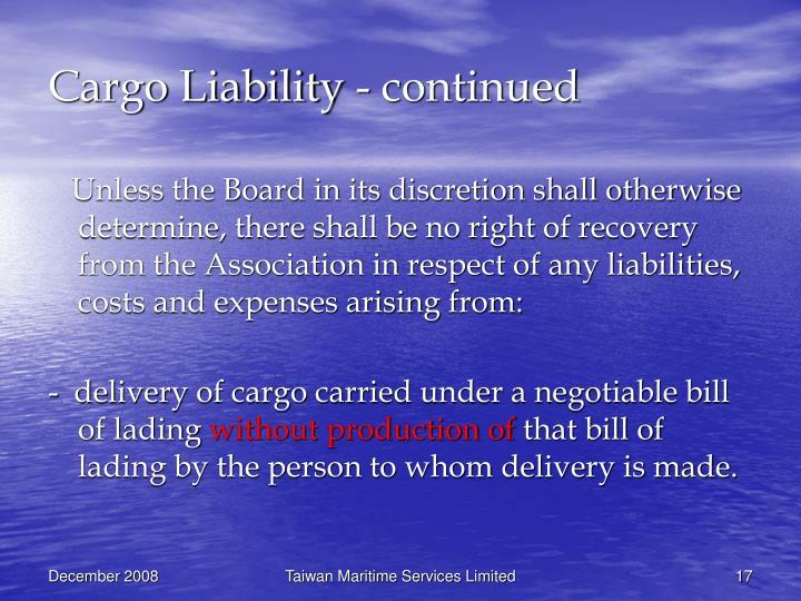 Cargo Liability - continued
