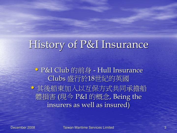 History of P&I Insurance