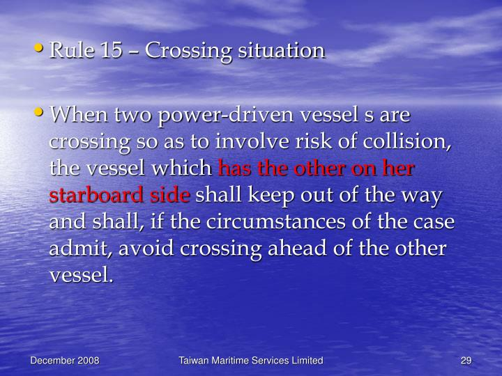 Rule 15 – Crossing situation