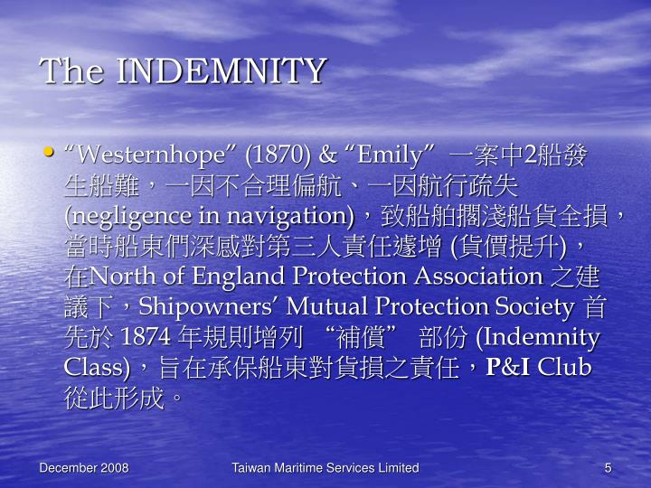 The INDEMNITY