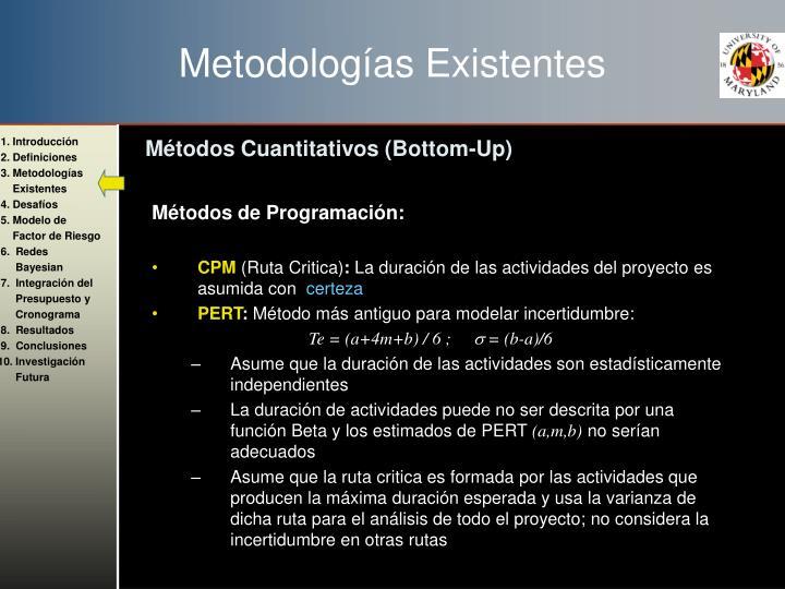 Metodologías Existentes