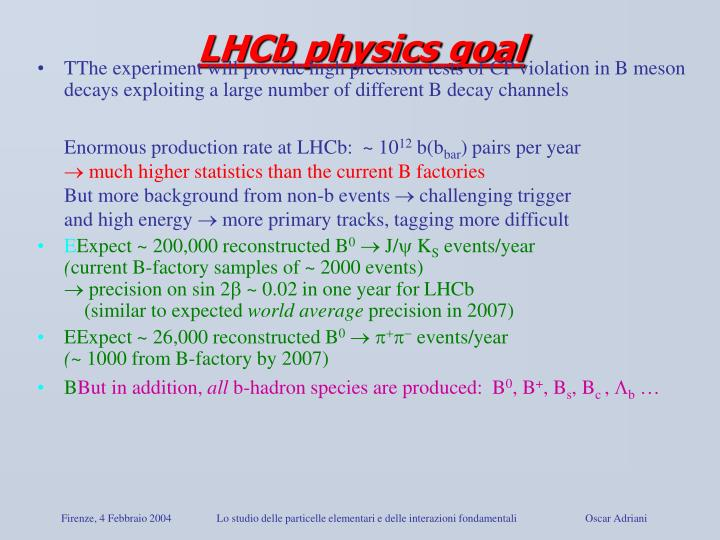 LHCb physics goal