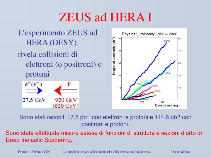 ZEUS ad HERA I
