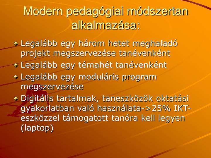 Modern pedagógiai módszertan alkalmazása: